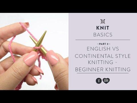 English vs Continental Style Knitting - Beginner Knitting Teach Video #3