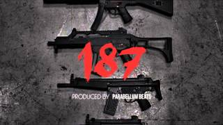 187 - Instrumental (Prod by Parabellum Beats)