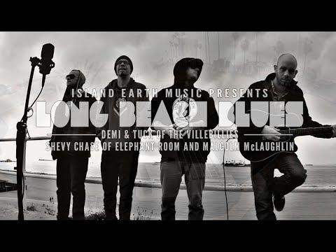"Island Earth Music presents ""Long Beach Blues"""