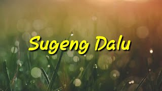 Download SUGENG DALU -DENNY CAKNAN|cover bayu pentol and friends