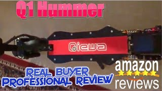 Qiewa Q1 Hummer review By Doug