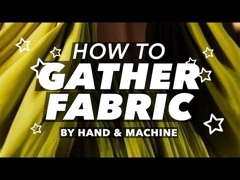 How to Gather Fabric | Teach Me Fashion