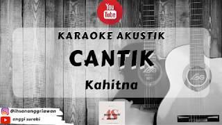 Cantik - Kahitna (Karaoke acoustik version)