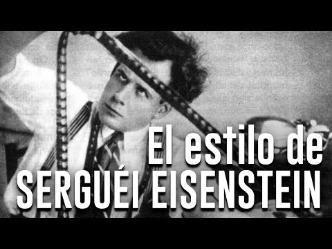 Serguéi Eisenstein: Las claves para entender su estilo.