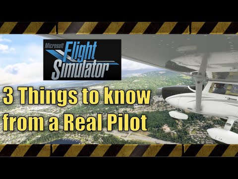 3 Things to know from Real Pilot | Microsoft's NEW Flight Simulator 2020