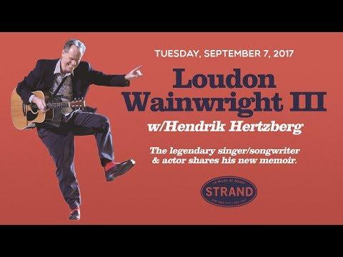 Loudon Wainwright III + Hendrik Hertzberg |  Liner Notes