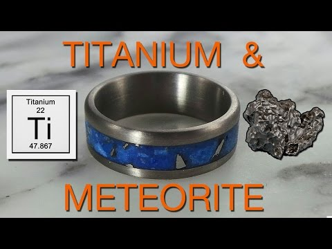 Making A Titanium And Meteorite Ring