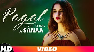 Pagal (Cover Version) | Goldboy | Sanaa | Latest Punjabi Songs 2018 | Speed Records