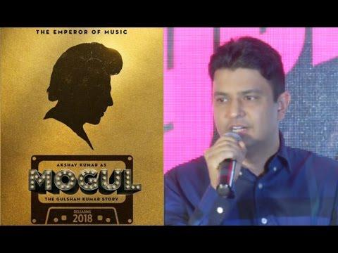 Bhushan Kumar Reacts On Akshay Kumar In Gulshan Kumar's Biopic Movie MOGUL