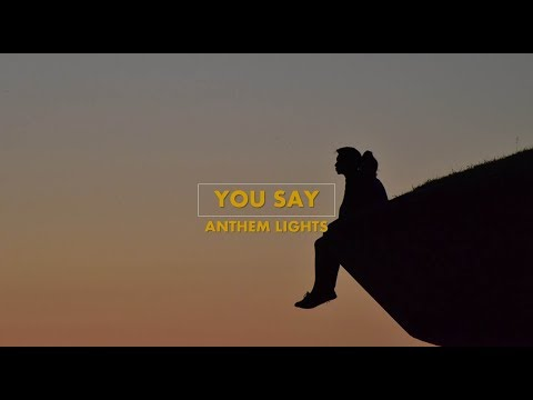 You Say - (Lauren Daigle) Anthem Lights (cover)