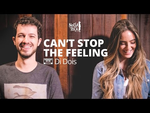 Can&39;t Stop The Feeling - Justin Timberlake Di Dois cover Nossa Toca