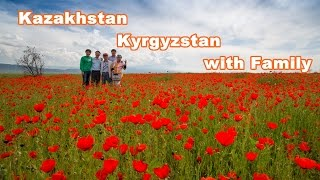 Travel in Kazakhstan and Kyrgyzstan with Family