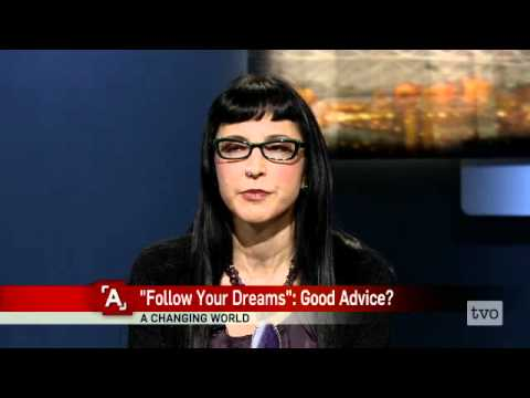 Should Kids Really 'Follow Their Dreams'?