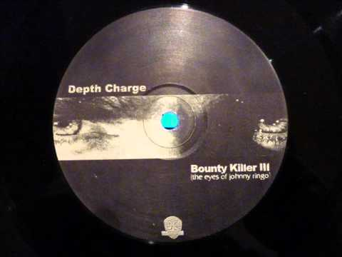 Depth Charge - Bounty Killer III (the eyes of johnny ringo)