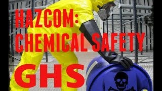 Chemical Hazards: Globally Harmonized System (GHS) Training Video -- OSHA HazCom Standard