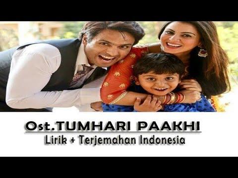 BOL NA DIL SE OST Tumhari Paakhi dan Terjemahannya