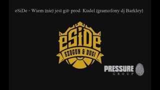 Download lagu eSiDe - Wiem (nie) jest git! prod. Kudel (gramofony dj Barkley)