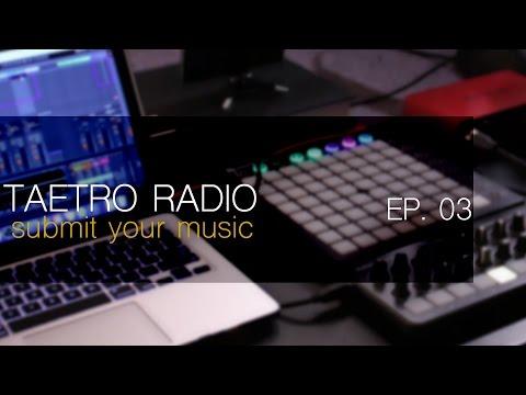 TAETRO RADIO EP. 03 | Home Studio Producer Showcase