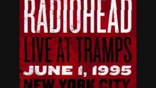 Radiohead - Live At Tramps