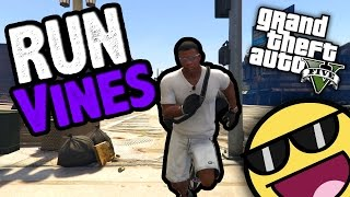 GTA 5 RUN VINES