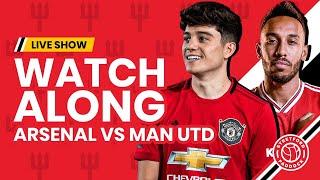 Arsenal 2-0 Manchester United   LIVE Watchalong   Stretford Paddock w/ Stephen Howson