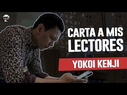 CARTA A MIS LECTORES | YOKOI KENJI 2018