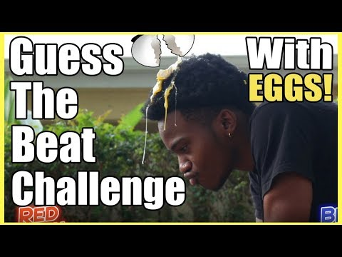 Guess The Beat Or get EGG smacked Challenge