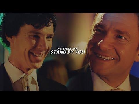 Sherlock & John | Stand By You