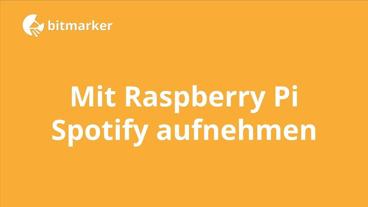 Mit Raspberry Pi die Musik von Spotify aufnehmen - YouTube