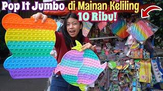 POP IT JUMBO 10 RIBU? BERBURU POP IT JUMBO DI PENJUAL MAINAN KELILING !