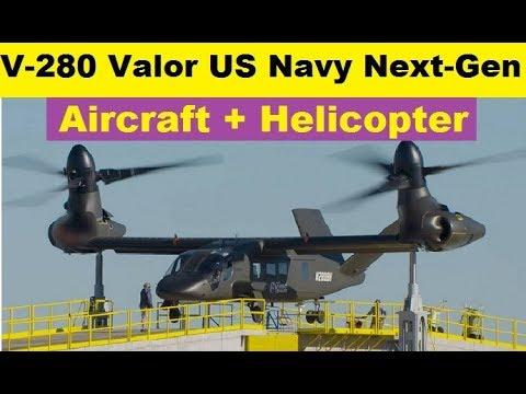 V-280 Valor Tilt Rotor Next Generation Aircraft Plus Helicopter