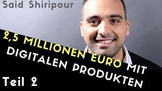 Said Shiripour, 2,5 Millionen Euro Umsatz mit digitalen Produkten I  HACKSathon Interview - Teil 2