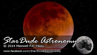 Blood Moon Lunar Eclipse - STABILIZED! - April 14-15, 2014 - StarDude Astronomy