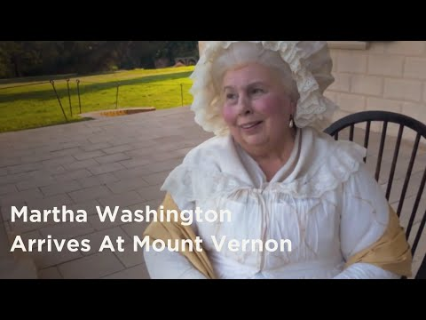 Martha Washington Arrives At Mount Vernon For The First Time