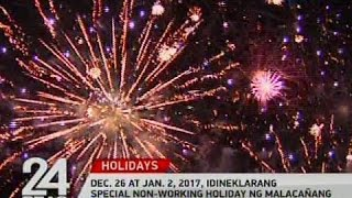 Dec. 26 at Jan 2, 2017, idineklarang special non-working holiday ng Malacañang