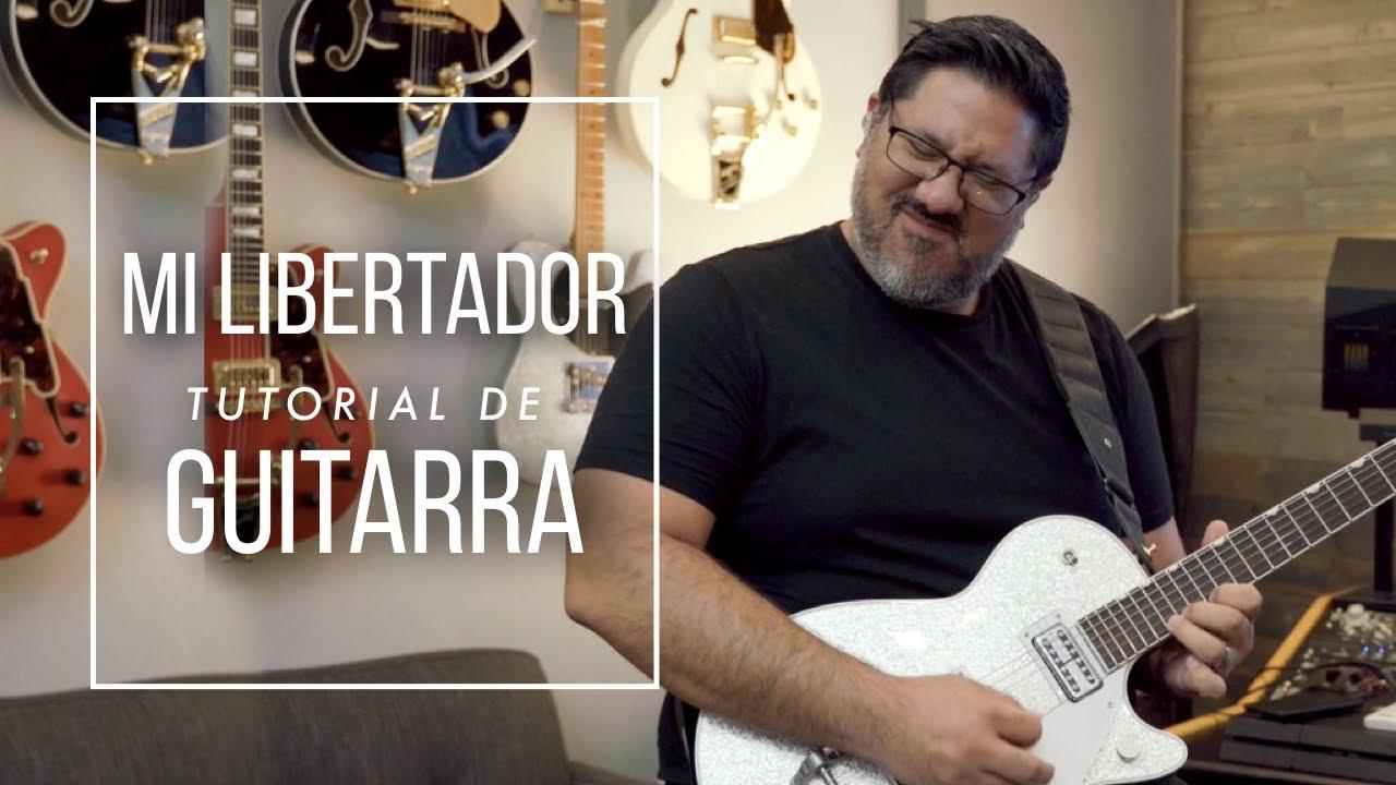 Mi Libertador - Tutorial de Guitarra Oficial - Miel San Marcos