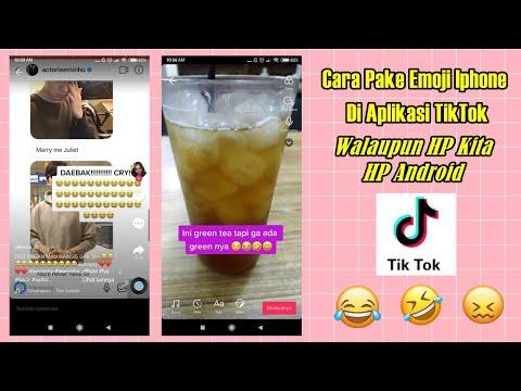 Cara Menggunakan Emoji Iphone Di Video TikTok Untuk Android