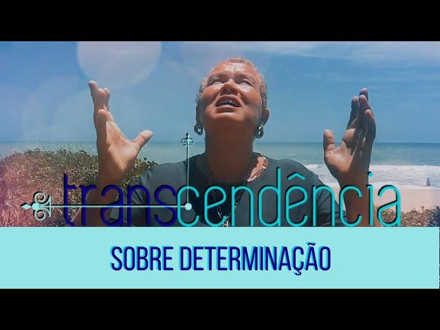 Transcendência - Sobre determinação
