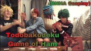 Todobakudeku Game Of Ham (BNHA Cosplay)