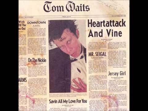Tom Waits - Jersey Girl
