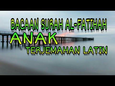 SURAH AL-FATIHAH ANAK MERDU TERJEMAHAN LATIN