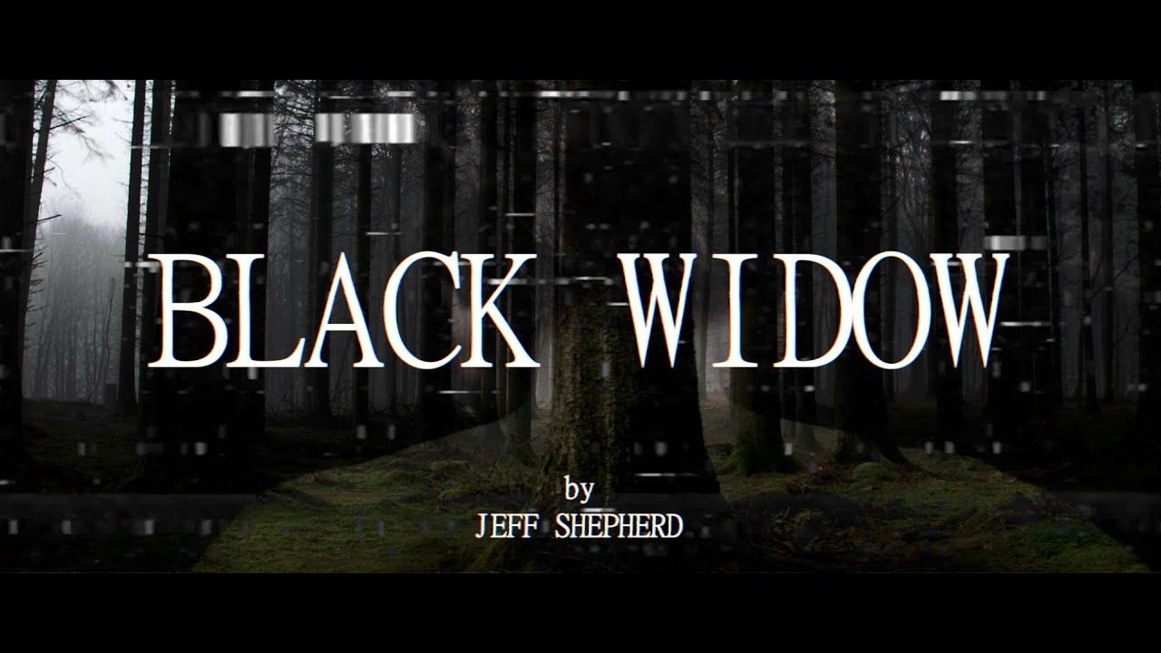 Jeff Shepherd - Black Widow (Official Lyric Video)