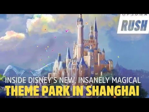 Inside Disney's New, Insanely Magical Theme Park in Shanghai