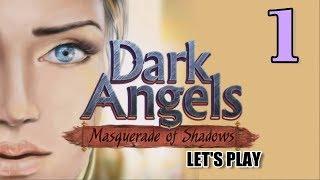 Dark Angels: Masquerade of Shadows [01] w/YourGibs - FASHION DESIGNER - OPENING - Part 1
