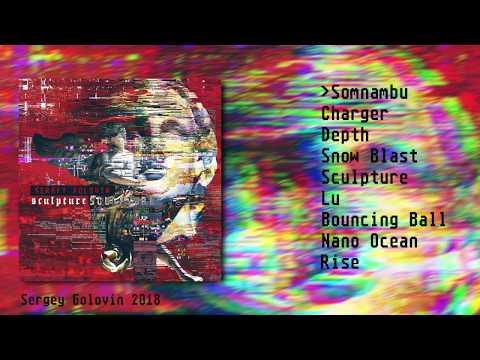 """NEW ALBUM Sergey Golovin """"Sculpture"""""""