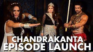 चंद्रकांता का FULL EPISODE हुआ Launch   Vishal Aditya Singh, Madhurima Tuli, Urvashi Dholakia
