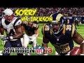 Madden 13 - Steven Jackson Running Hard Sorry Ms.Jackson Crazy! Madden - Online Ranked Match - RAMS