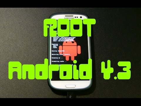 Samsung Galaxy S3 ROOT Android 4.3 - Права рут на SGS3 c андроид 4.3