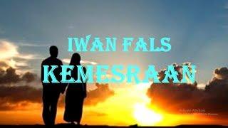 Iwan Fals - Kemesraan (Lirik)