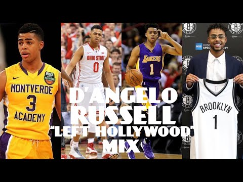 "D'Angelo Russell ""Left Hollywood"" Career Highlights Mix"